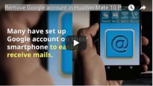 Remove Google in HuaWei Mate 10
